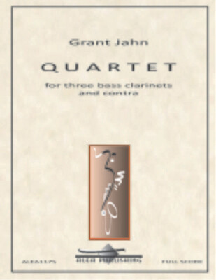 Jahn: Quartet for Three Bass Clarinets and Contra