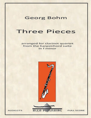 Bohm: Three Pieces for Clarinet Quartet