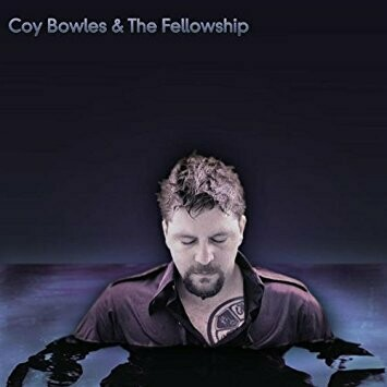 Into The Distance | Coy Bowles and the Fellowship