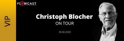 Blocher on Tour - VIP Ticket