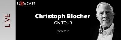 Blocher on Tour - LIVE-Event (vor Ort Ticket)