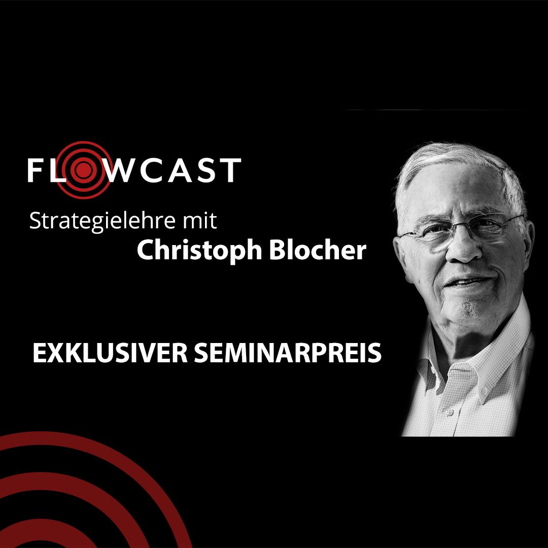 Strategielehre mit Dr. Blocher (exklusiver Seminarpreis)