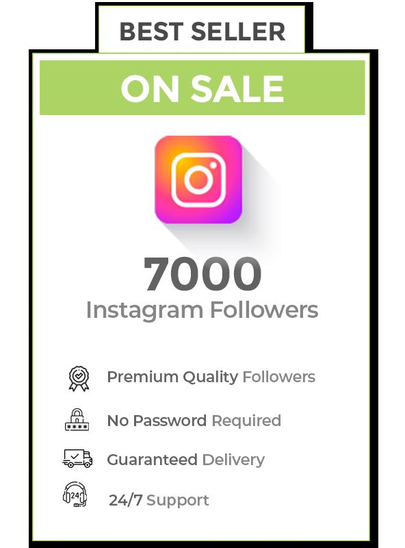 7000 Instagram Followers