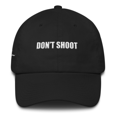 DONT SHOOT Premium Cap