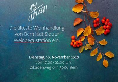 HERBST WEINDEGUSTATION Dienstag, 10. November 2020 von 17:00-22:00 Zikadenweg 6 in 3006 Bern