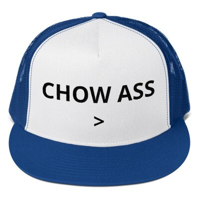 CHOW ASS HAT