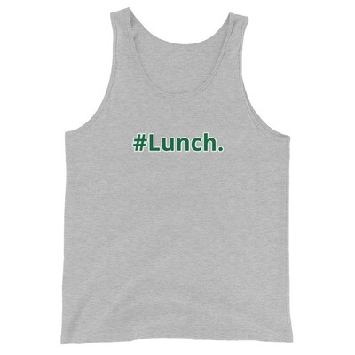 #Lunch. Unisex Tank Top