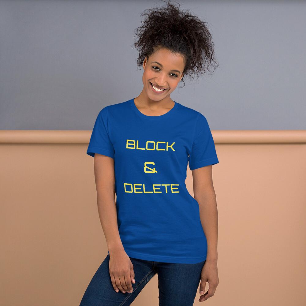BLOCK AND DELETE Short-Sleeve Unisex T-Shirt