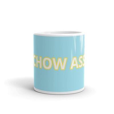 CHOW ASS White Glossy Mug