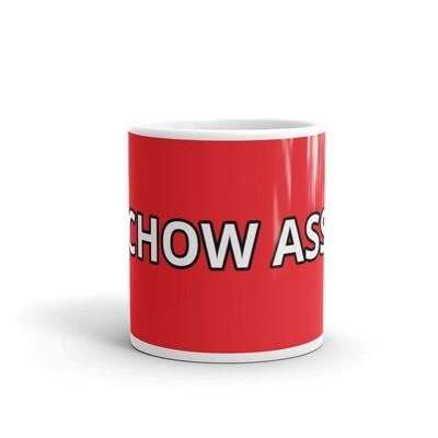 CHOW ASS Red Glossy Mug