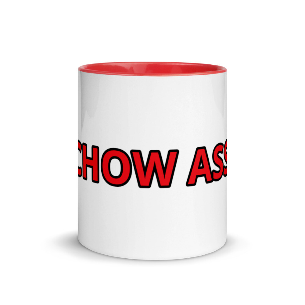 CHOW ASS Mug with Red Color Inside