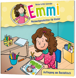 Emmi Minibuch 1: Aufregung am Basteltisch
