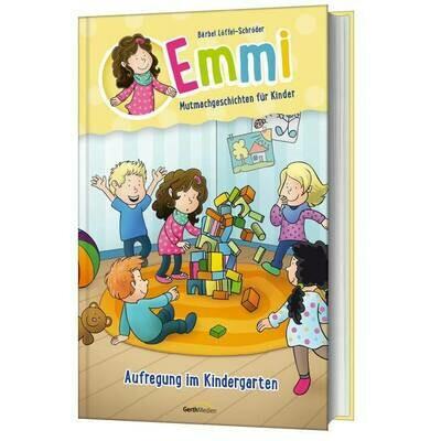 Emmi: Aufregung im Kindergarten