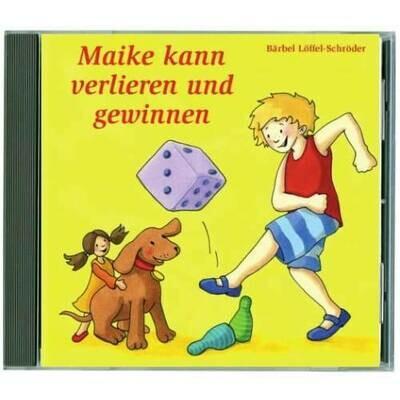 Maike kann verlieren und gewinnen - CD (13)