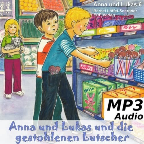 Anna und Lukas und die gestohlenen Lutscher MP3-Download (6)