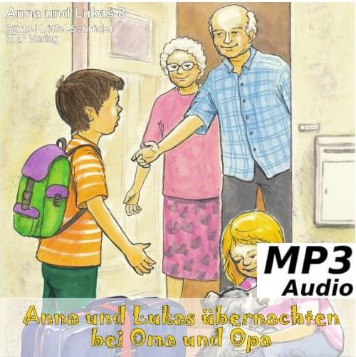 Anna und Lukas übernachten bei Oma und Opa MP3-Download (8)