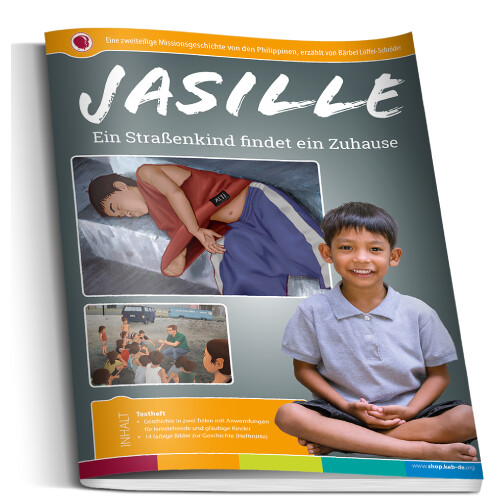 Jasille Bilderheft - Ein Strassenkind findet ein Zuhause