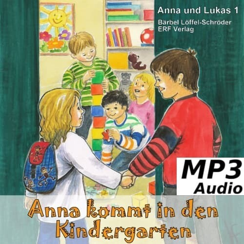 Anna kommt in den Kindergarten MP3-Download (1)