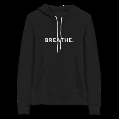 BREATHE. Unisex Hoodie
