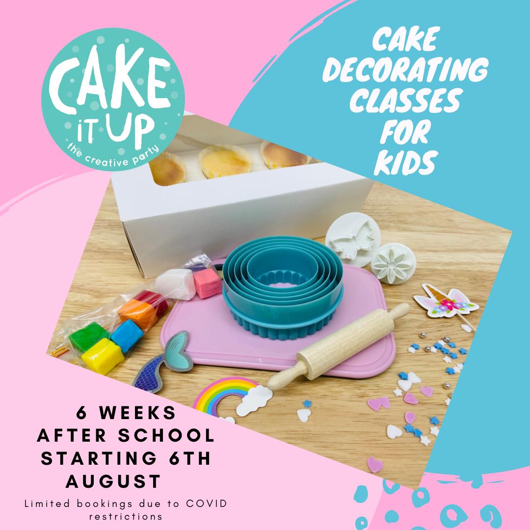 CAKE DECORATING CLASS - KIDS - TERM 3 - Thursdays (6 August - 10 September 2020)