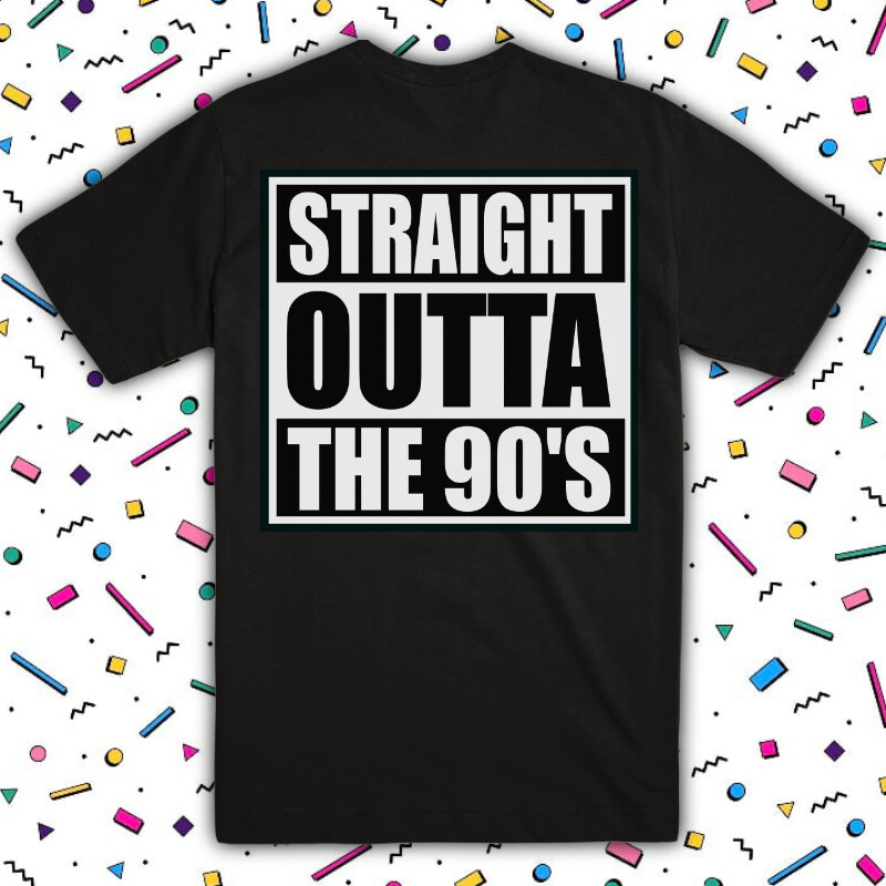 Straight Outta the 90's Tee