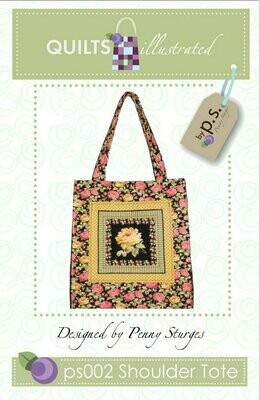 Quilts Illustrated Shoulder Tote Pattern (PS002)