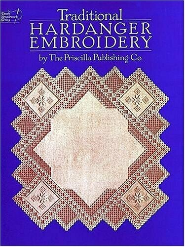 Traditional Hardanger Embroidery by Dover Needlework Series