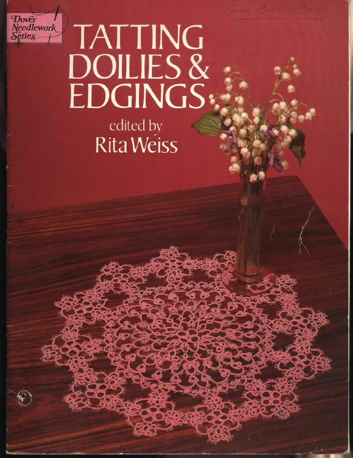 Tatting Doilies & Edgings by Dover Needlework Series