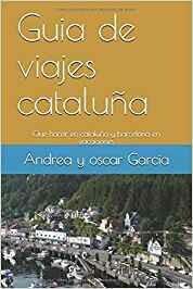 guia de viajes amazn de cataluña y barcelona. premio literario amazon 2019. resto latinoamerica
