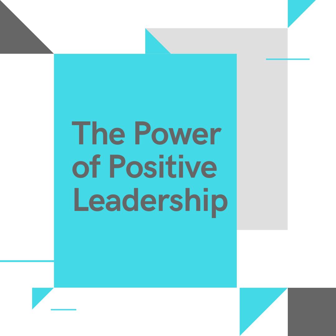 The Power of Positive Leadership Live Webinar (1 HR)