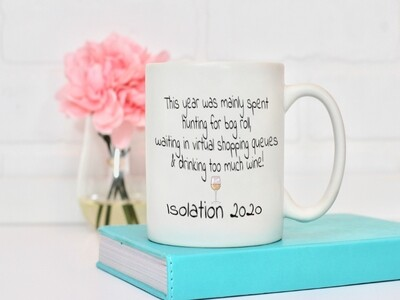 Funny Isolation 2020 Mug