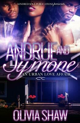 Andrue & Sy'mone: An Urban Love Affair 1 - PREORDER ONLY//SUMMER 2021