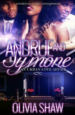 Andrue & Sy'mone: An Urban Love Affair 1 - FALL 2021 RERELEASE