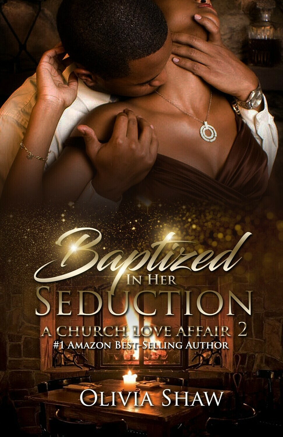 Baptized in Her Seduction: A Church Love Affair 2 - PREORDER ONLY//FALL 2021