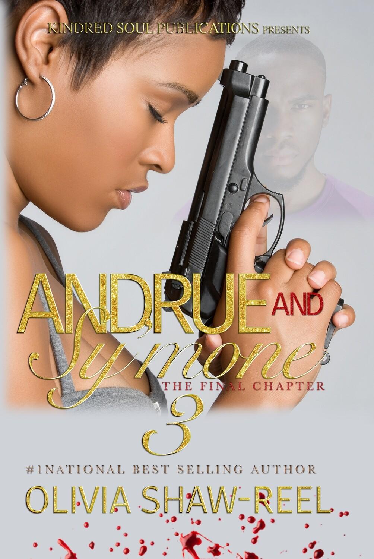 Andrue & Sy'mone: An Urban Love Affair 3 - FALL 2021 RERELEASE