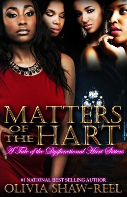 Matters of the Hart: A Tale of the Dysfunctional Hart Sisters - PREORDER ONLY//SUMMER 2021 RERELEASE