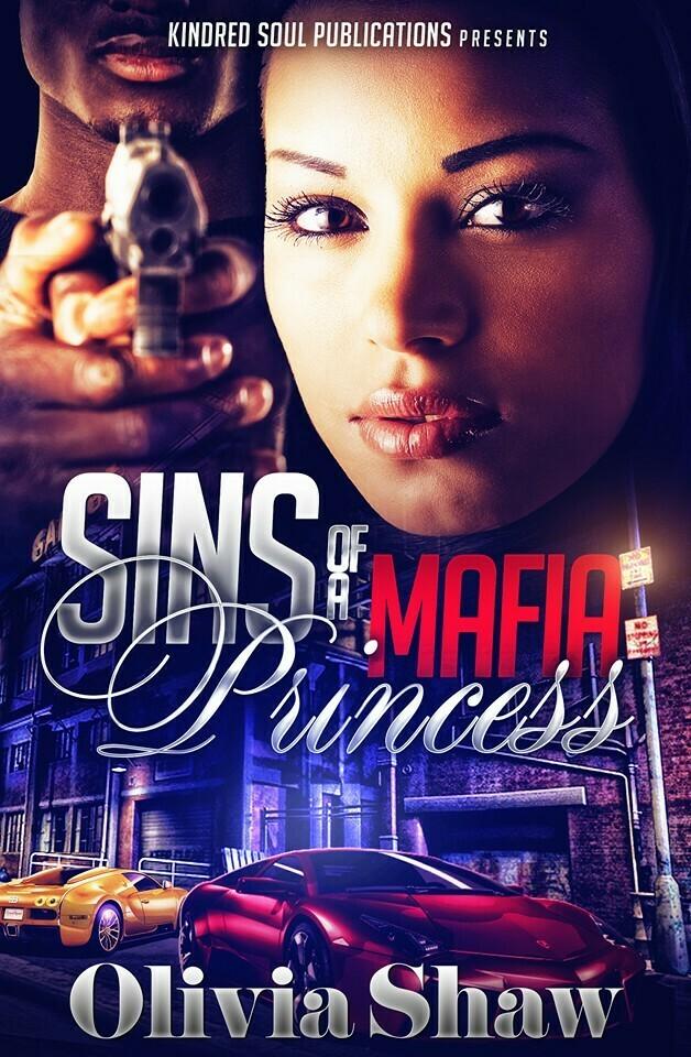 Sins of a Mafia Princess - PREORDER ONLY//FALL 2021