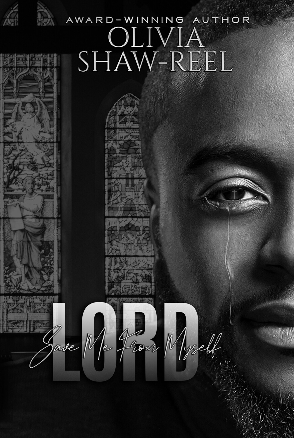 Lord Save Me From Myself - 2nd Edition