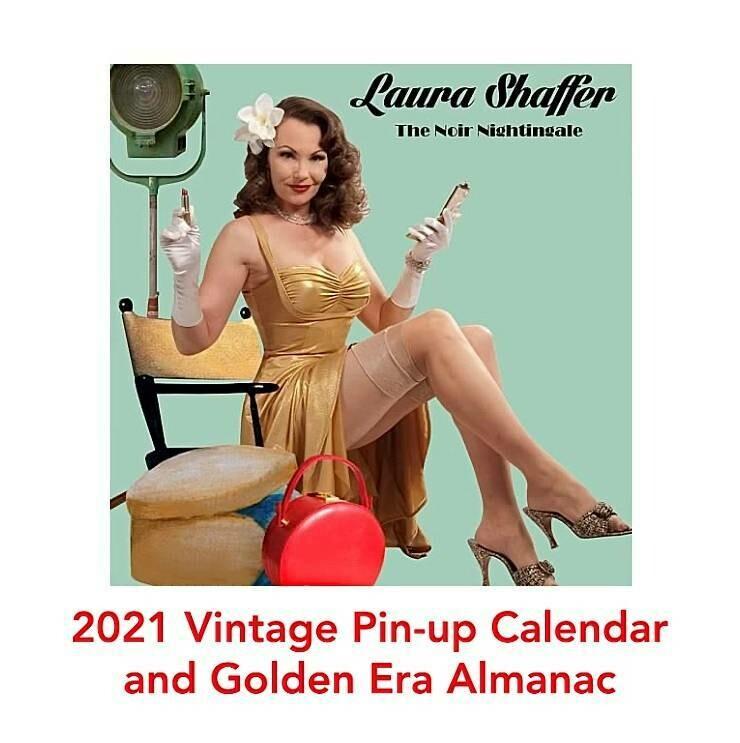 Laura Shaffer 2021 Vintage Pin-up Calendar & Golden Era Almanac