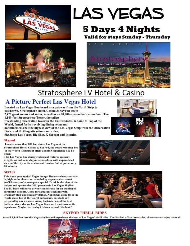 5 Days 4 Nights Las Vegas on the famous Las Vegas Strip!