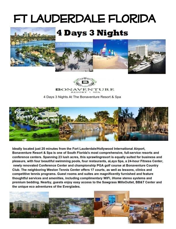 4 Days 3 Nights Fort Lauderdale Luxury Bonaventure Resort & Spa Special Save big now ONLY! $149.00. Includes 5/4 Bonus Vegas!!