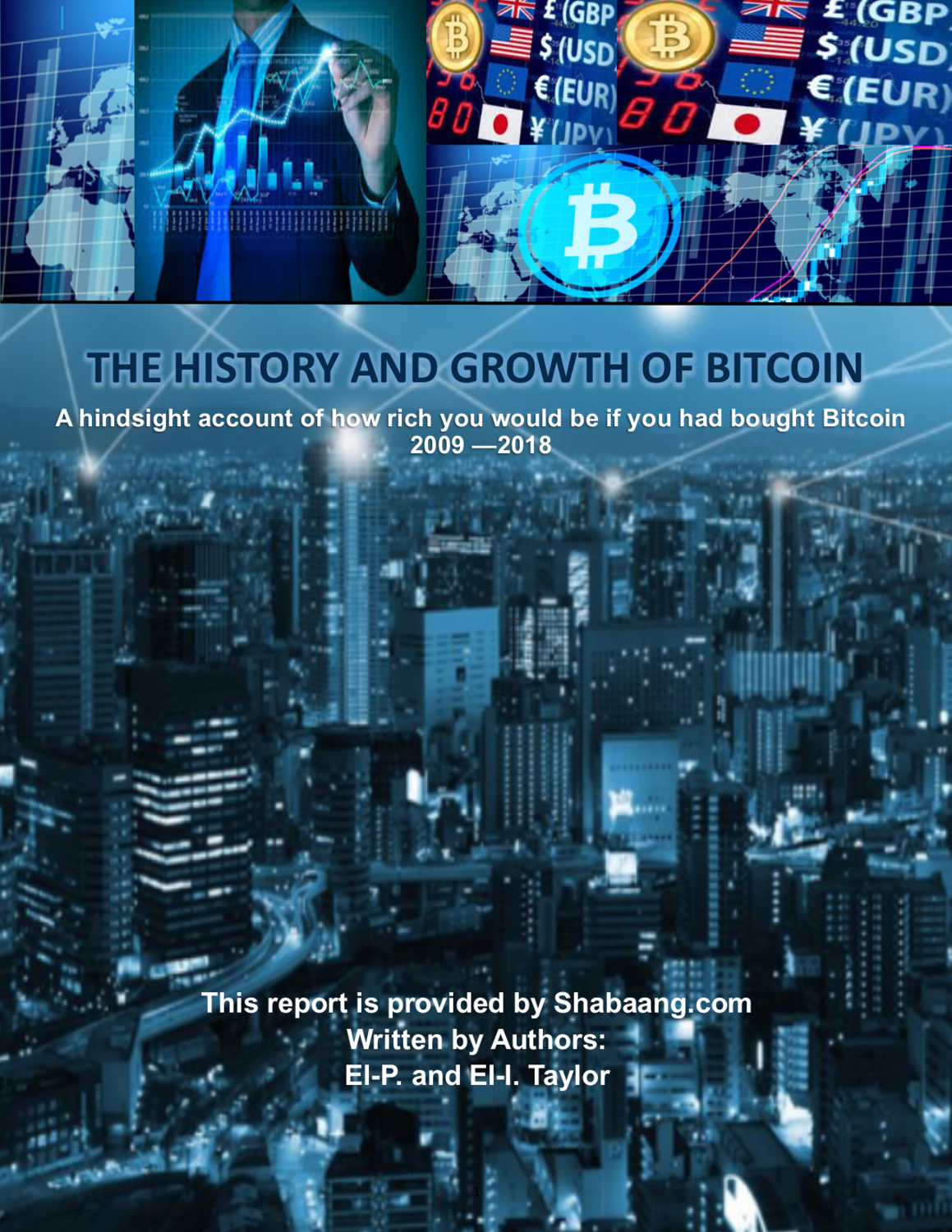 e-Book (PDF) THE HISTORY AND GROWTH OF BITCOIN REPORT