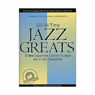 100 All Time Jazz Greats for Bb Instruments