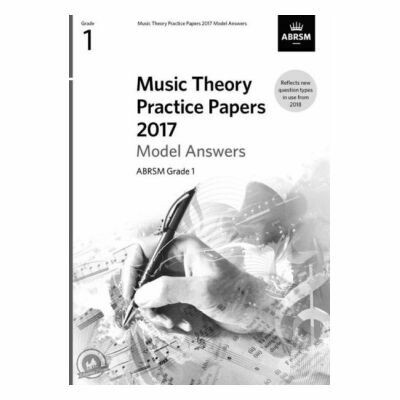 ABRSM Music Theory Practice Papers 2017: Model Answers Grade 1