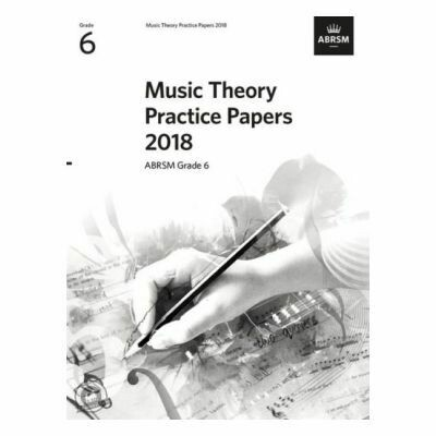 ABRSM Music Theory Practice Papers 2018: Grade 6
