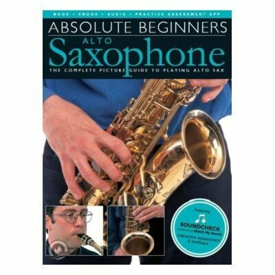 Absolute Beginners Alto Saxophone (with Online Audio)