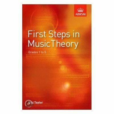 First Steps in Music Theory (Grades 1-5)