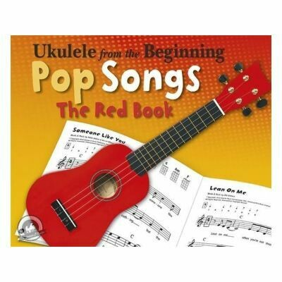 Ukulele From The Beginning Pop Songs (Red Book)