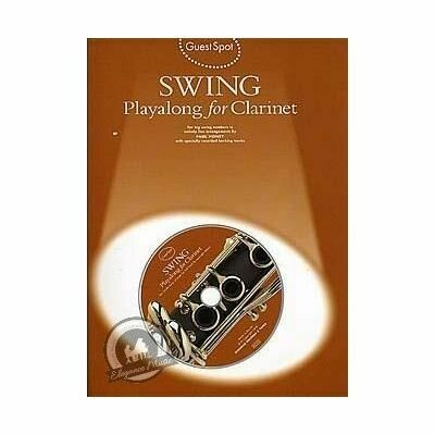 Guest Spot - Swing Playalong For Clarinet