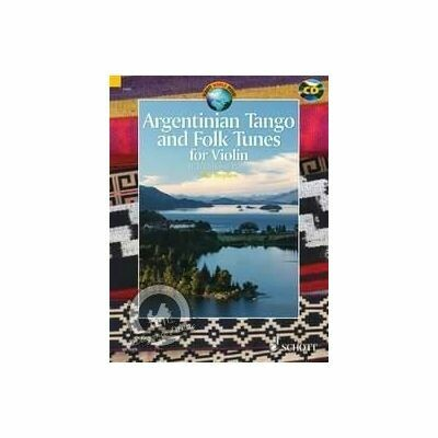 Argentinian Tango and Folk Tunes for Violin (with CD)